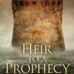 Heir to a Prophecy by Mercedes Rochelle – Blog Tour, Book Review and Giveaway