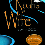 Noah's Wife by T.K. Thorne – Blog Tour, Book Review and Giveaway