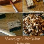 My Stuffing Recipe – Bacon Sage Whole Wheat Stuffing