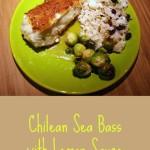 Chilean Sea Bass in Lemon Sauce – Recipe