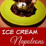 Ice Cream Napoleons – Recipe