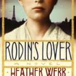 Rodin's Lover by Heather Webb – Blog Tour and Book Review