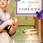 An Appetite for Violets by Martine Bailey – Book Review
