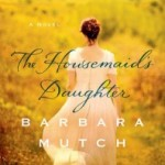Book Review: The Housemaid's Daughter by Barbara Mutch