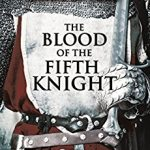 The Blood of the Fifth Knight by E.M. Powell – Book Review
