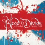 Blood Divide by John Sadler – Blog Tour, Book Review and Giveaway