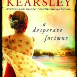 Teaser Tour Stop for A Desperate Fortune by Susanna Kearsley