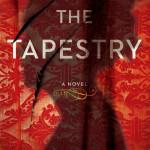 The Tapestry by Nancy Bilyeau – Blog Tour and Spotlight