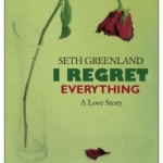 I Regret Everything by Seth Greenland – Blog Tour and Book Review