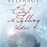 To Catch a Falling Star by Anna Belfrage – Book Review