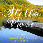 Stella Rose by Tammy Flanders Hetrick – Book Review