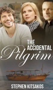 The Accidental Pilgrim by Stephen Kitsakos