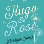 Hugo & Rose by Bridget Foley – Book Giveaway