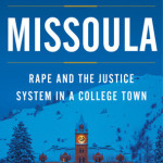 Missoula: Rape and the Justice System in a College Town by Jon Krakauer – Book Review