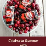 It's Summer – Let's Celebrate the Season with Dr Pepper Cherry