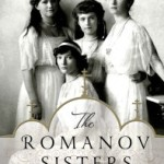 The Romanov Sisters by Helen Rappaport – NOW AVAILABLE IN PAPERBACK – Giveaway