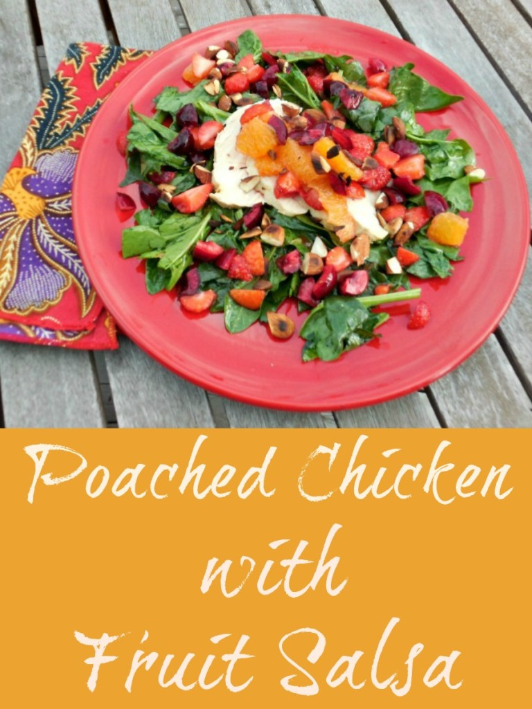 Summer Salad Recipe, Poached Chicken with Fruit Salsa
