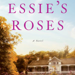 Essie's Roses by Michelle Muriel – Blog Tour, Book Review and Giveaway