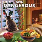 Farmed and Dangerous by Edith Maxwell – Book Review