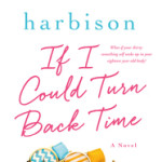 If I Could Turn Back Time by Beth Harbison – Book Review