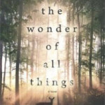 The Wonder of All Things by Jason Mott – Blog Tour, Book Review and Giveaway