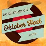 Oktober Heat by Doris Dumrauf