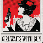 Girl Waits with Gun by Amy Stewart – Book Review