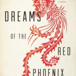 Dreams of the Red Phoenix by Virginia Pye – Book Review