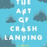 The Art of Crash Landing by Melissa DeCarlo – Blog Tour and Book Review