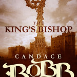 The King's Bishop (Owen Archer 4) by Candace Robb – Blog Tour and Book Review with Giveaway