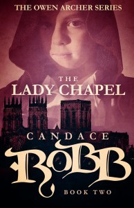 The Lady Chapel by Candace Robb