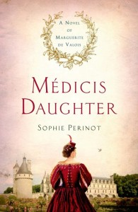 Medici's Daughter by Sophie Perinot