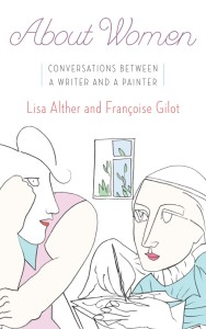 About Women by Lisa Alther, Francoise Gilot