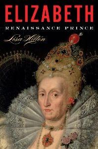 Elizabeth: Renaissance Prince by Lisa Hilton