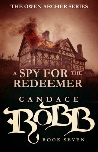 A Spy for the Redeemer by Candace Robb