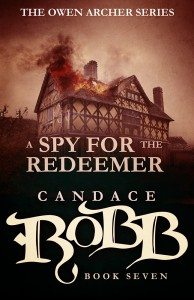 A Spy for the Redeemer (Owen Archer 7) by Candace Robb – Blog Tour and Book Review