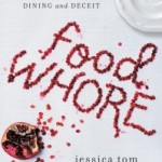 Food Whore by Jessica Tom – Blog Tour and Book Review