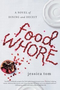 Food Whore  by Jessica Tom