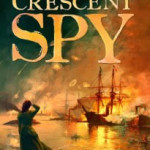 The Crescent Spy by Michael Wallace – Blog Tour, Book Review and Giveaway
