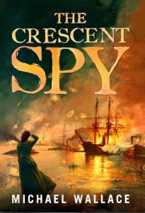 The Crescent Spy by Michael Wallace