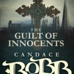The Guilt of Innocents (Owen Archer 9) by Candace Robb – Blog Tour, Book Review with Giveaway