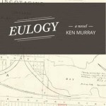 Eulogy by Ken Murray – Giveaway
