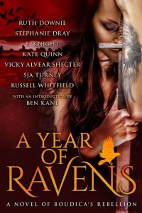 A Year of Ravens by Ruth Downie, Stephanie Dray, E. Knight, Kate Quinn, Vicky Alvear Shecter, S.J.A. Turney, & Russell Whitfield