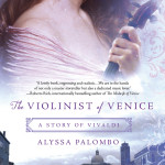 The Violinist of Venice by Alyssa Palombo – Giveaway