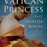 The Vatican Princess by C.W. Gortner – Blog Tour and Book Review