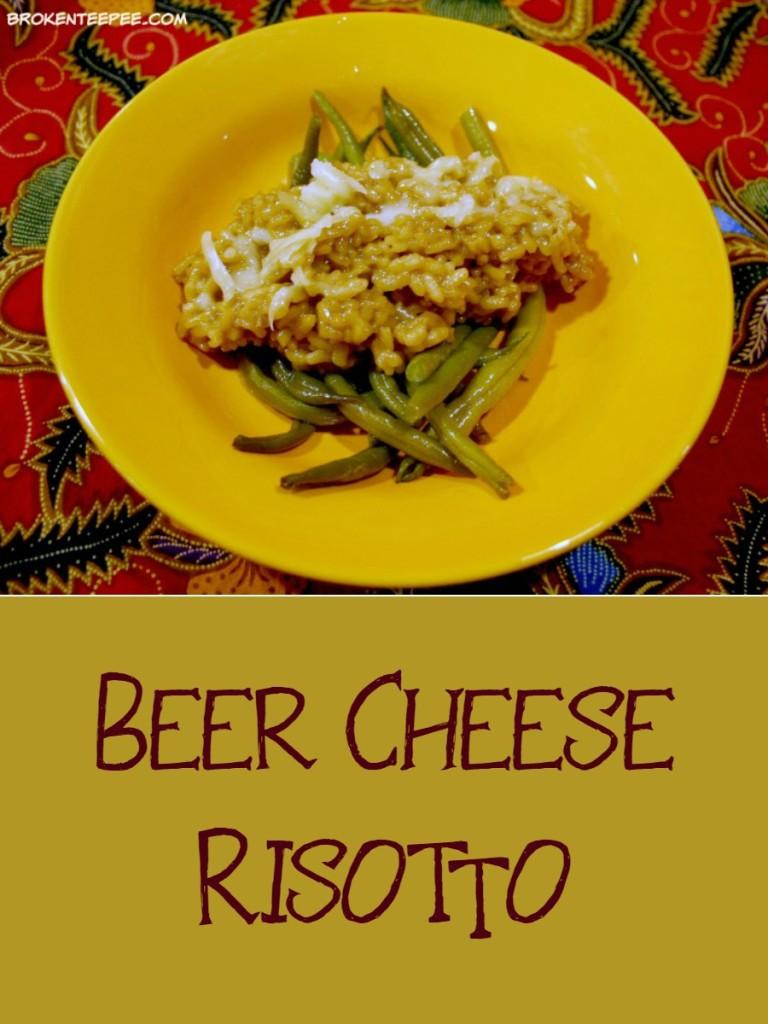 Beer Cheese Risotto Recipe - Broken Teepee