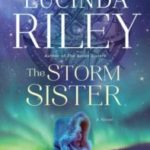 The Storm Sister by Lucinda Riley – Blog Tour and Book Review