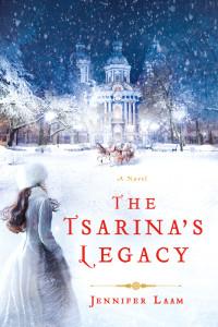 The Tsarina's Legacy by Jennifer Laam