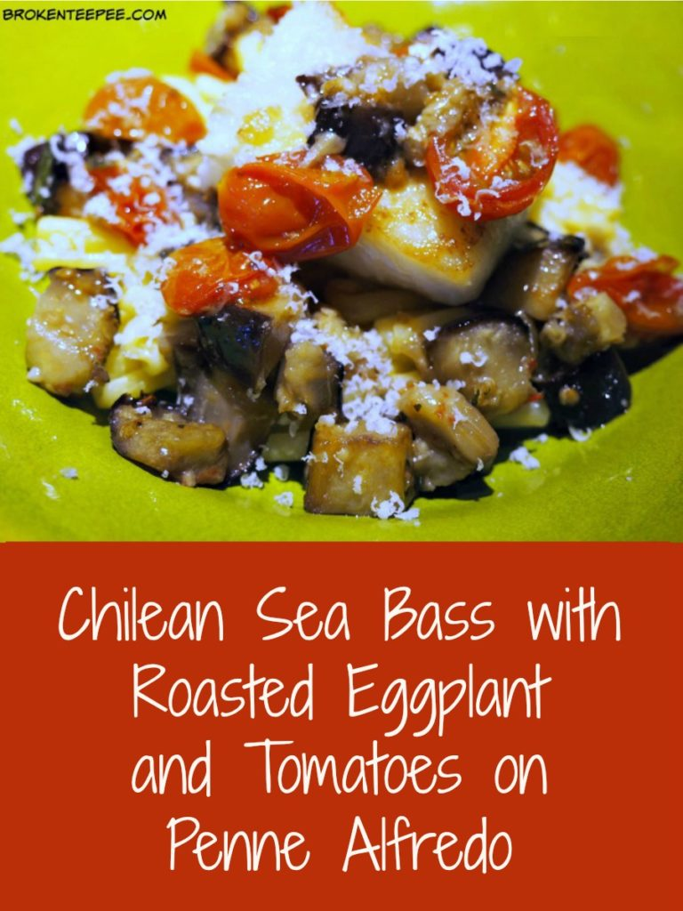 Chilean Sea Bass with Roasted Eggplant and Tomatoes on Penne Alfredo, Chilean Sea Bass Recipe, Chilean sea bass