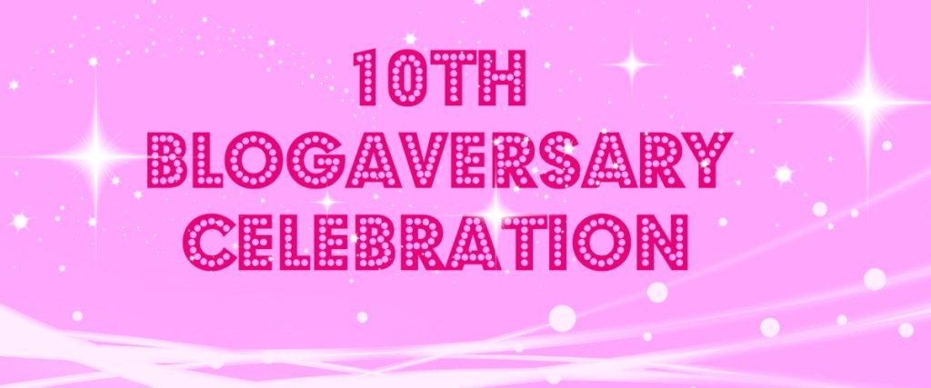 10 Blogaversary